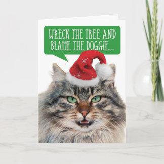 Funny Christmas Cat- Wreck the Tree Blame the Dog Holiday Card