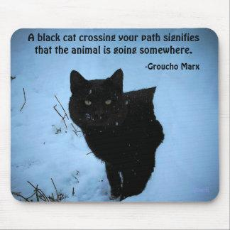 Black Cat quote by Groucho Marx Mouse Pad