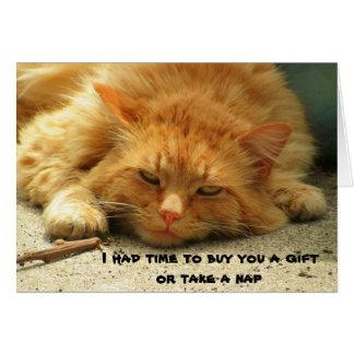 Buy You a Gift or Take A Nap Kitty Card