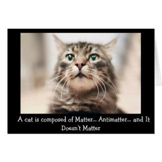 Cat Philosophy - Funny Greeting Card