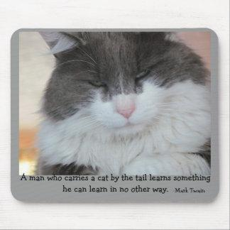 Cat Tail quote by Mark Twain Mouse Pad