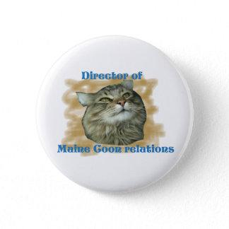 Director of Maine Coon relations Pinback Button