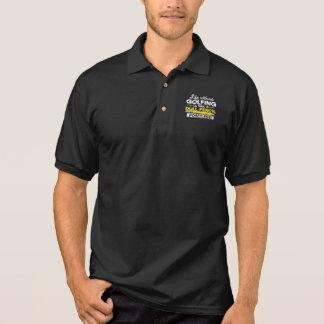 Golf Life Without Golfing Is Like A Dull Pencil Polo Shirt
