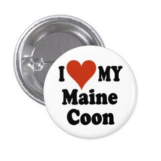 I Love My Maine Coon Cat Gifts and Apparel Pinback Button