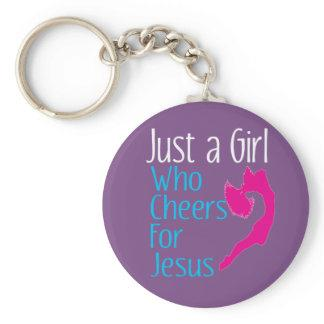 Just A Girl Who Cheers for  Jesus Christian Keychain