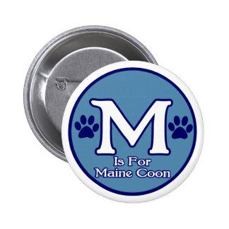 M is for Maine Coon Pinback Button