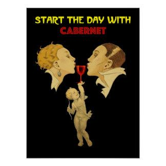 Start The Day With cabernet. Cupid's Cup. Poster