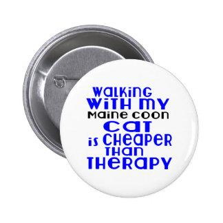 Walking With My Maine Coon Cat Designs Pinback Button